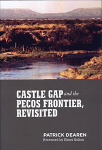 Castle Gap and the Pecos Frontier Cover