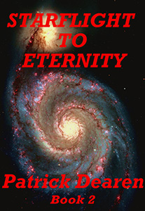 Starflight to Eternity, Book 2